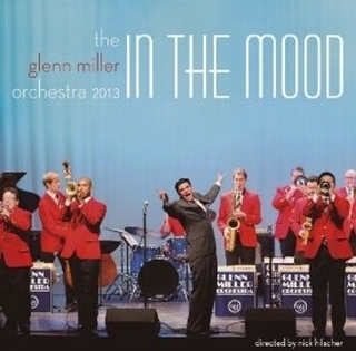 The Glenn Miller Orchestra 2013 ~In The Mood~.jpg